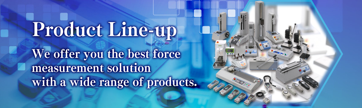 We offer the best force measurement solution for each customer from a wide range of products.